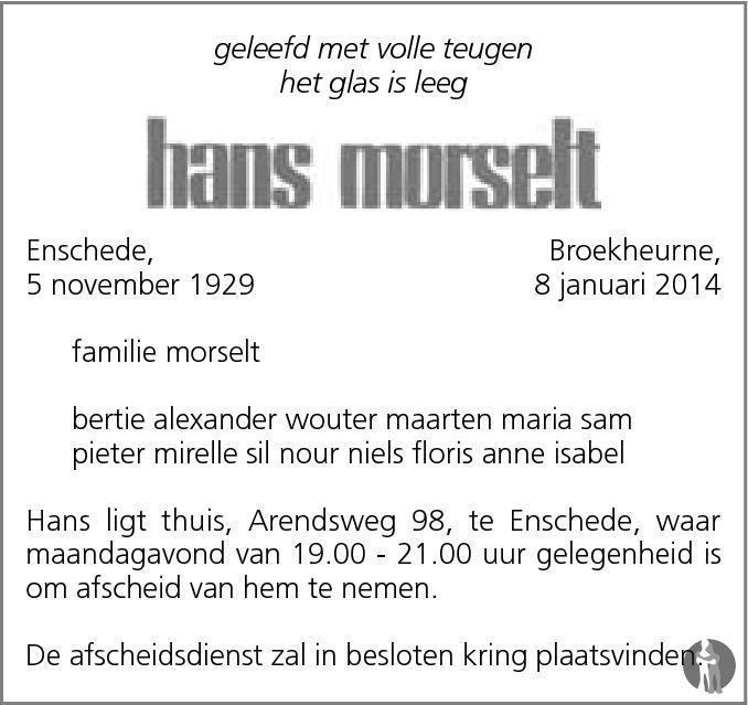 Overlijdensbericht van Hans Morselt in Tubantia