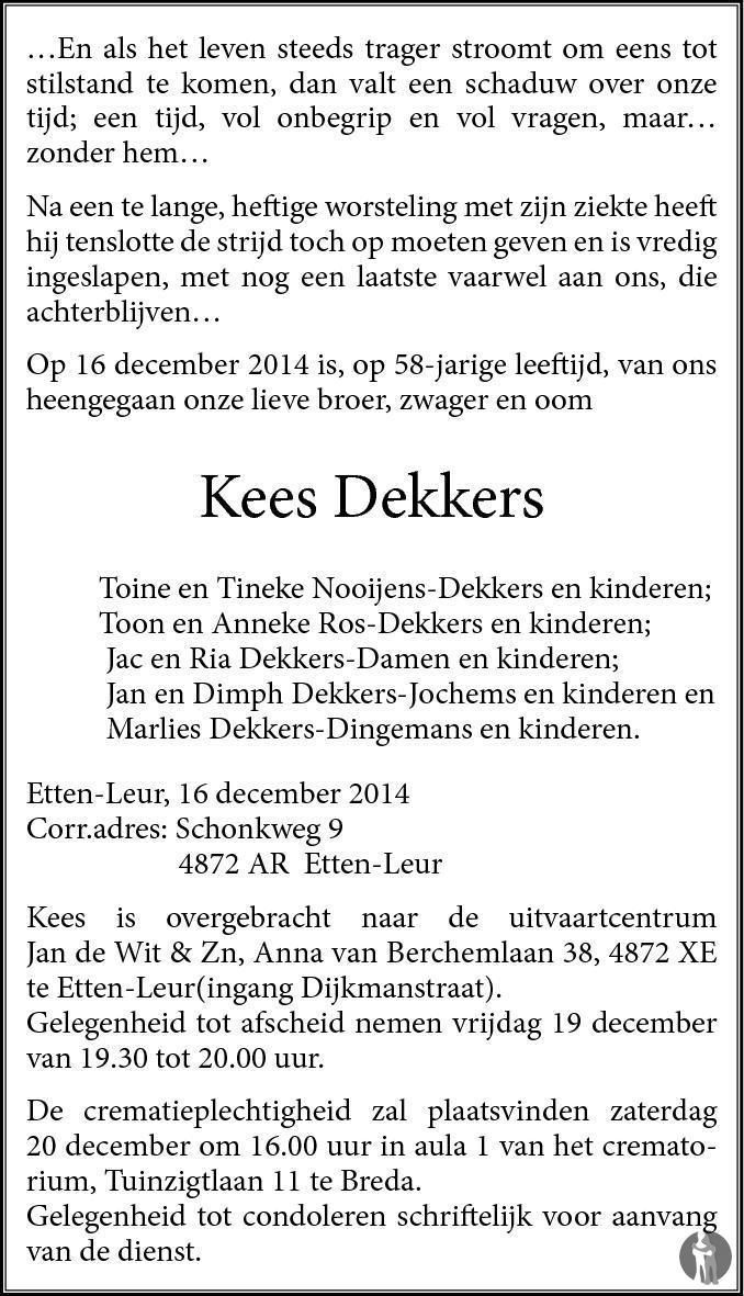 Kees Dekkers 16-12-2014 overlijdensbericht en condoleances ...