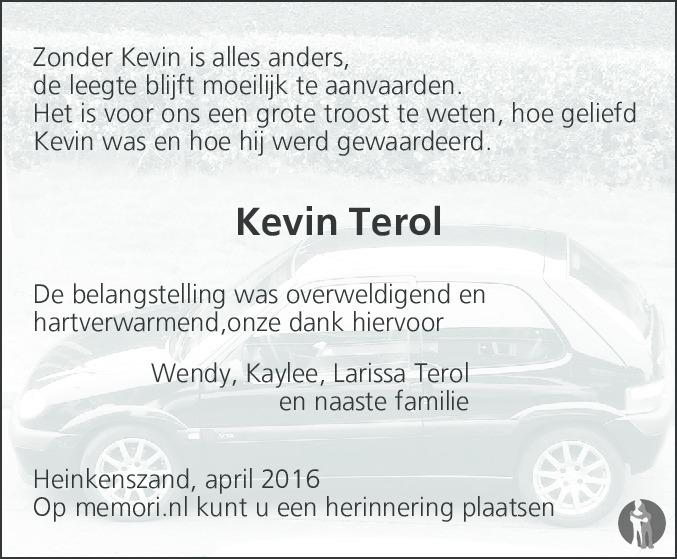 Overlijdensbericht van Kevin Terol in PZC Provinciale Zeeuwse Courant