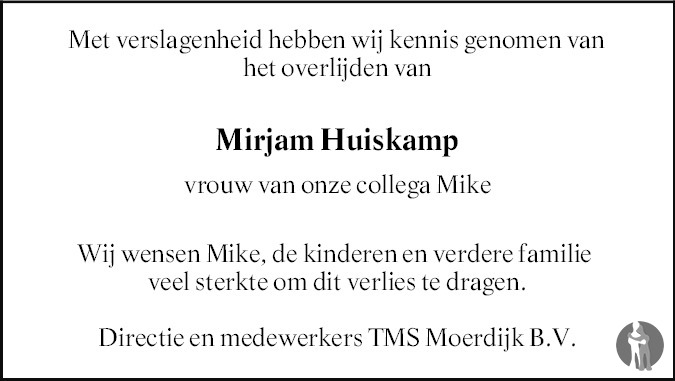 Overlijdensbericht van Mirjam Huiskamp - Geleedst in PZC Provinciale Zeeuwse Courant