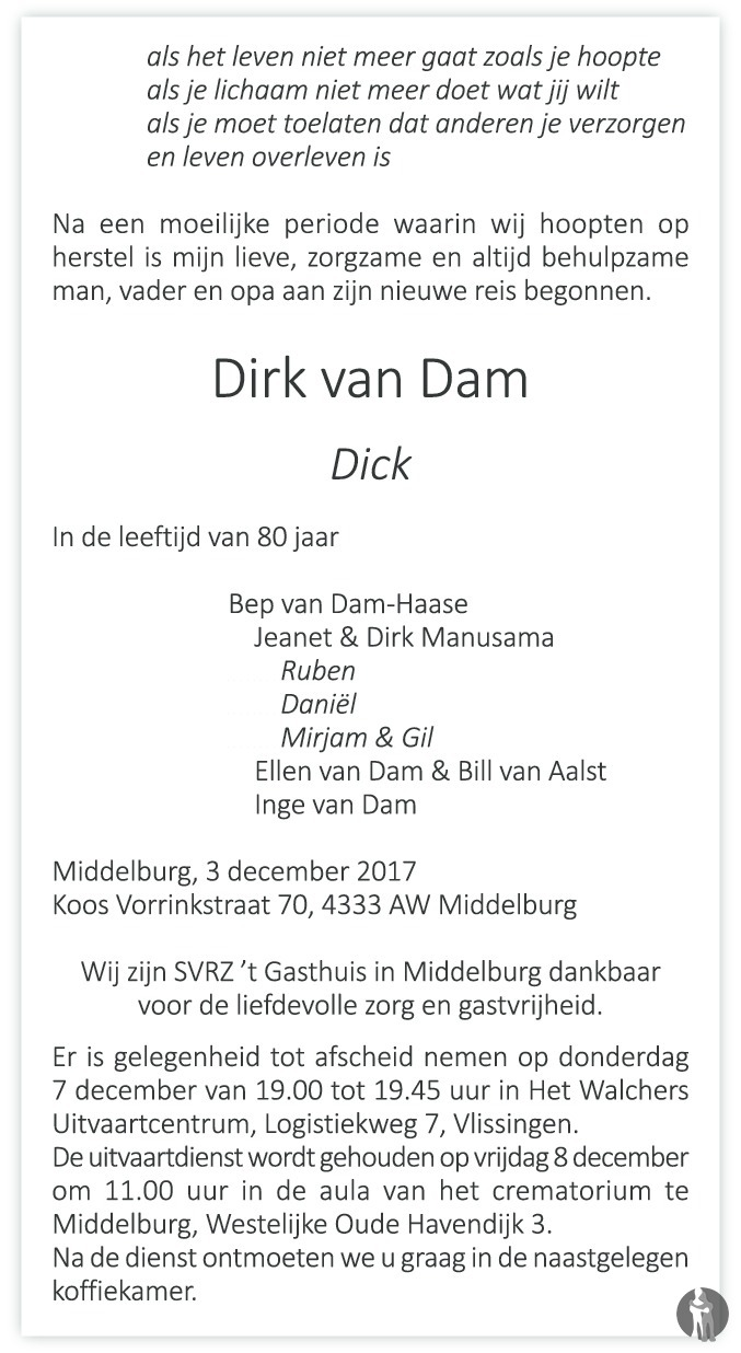 Dirk Jan (Dick) van Dam ✝ 20 11 2009 overlijdensbericht en