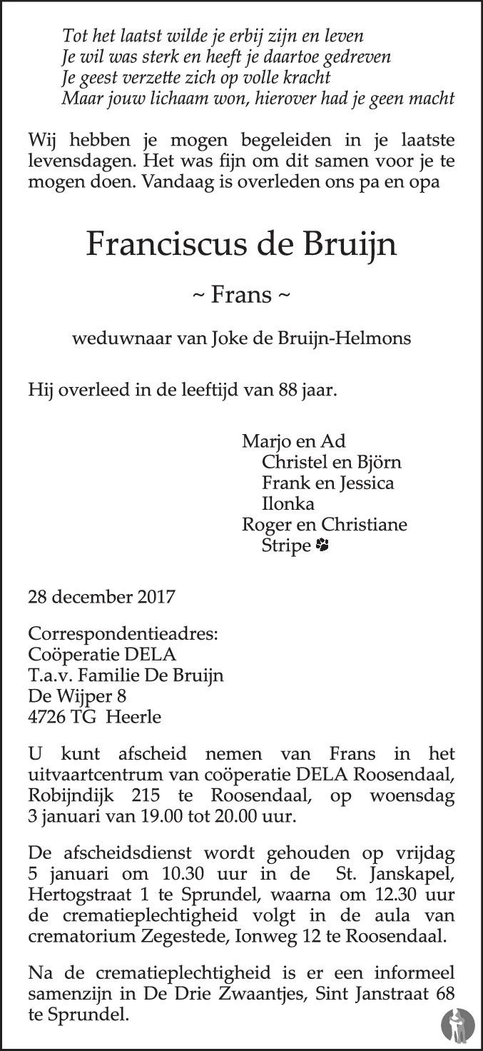 De Bruyn Koeriers.Francicus Frans De Bruijn 28 12 2017 Overlijdensbericht En