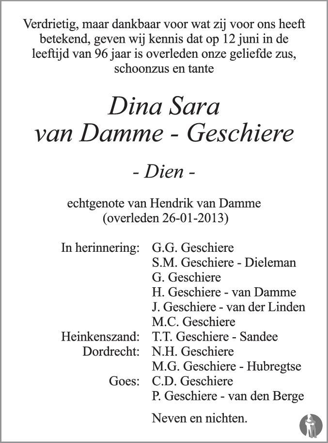 Overlijdensbericht van Dina Sara van Damme - Geschiere in PZC Provinciale Zeeuwse Courant