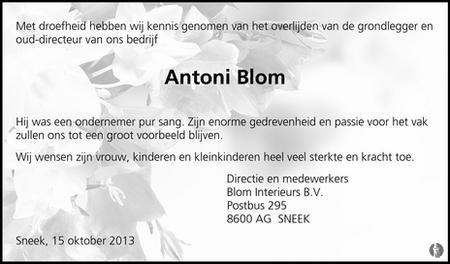Antoni Blom ✝ 13-10-2013 overlijdensbericht en condoleances ...
