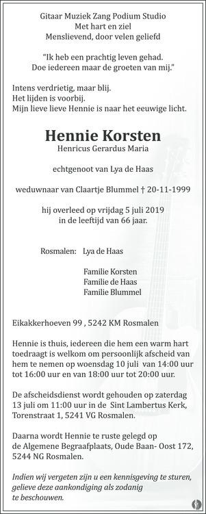 overlijdensbericht van Henricus Gerardus Maria (Hennie) Korsten