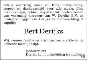 Derijks Kantoorinrichting Supplies.Bert Derijks 04 02 2013 Overlijdensbericht En Condoleances