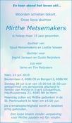 overlijdensbericht van Mirthe Metsemakers