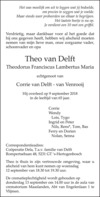 overlijdensbericht van Theodorus Franciscus Lambertus Maria (Theo) van Delft