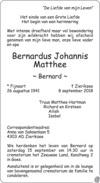 overlijdensbericht van Bernardus Johannis (Bernard) Matthee