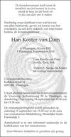 overlijdensbericht van Han Koster - van Dam