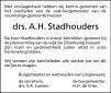 overlijdensbericht van Drs. Antonius Henricus Stadhouders